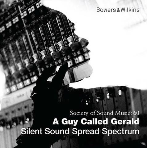 a_guy_called_gerald-silent_sound_spread_spectrum