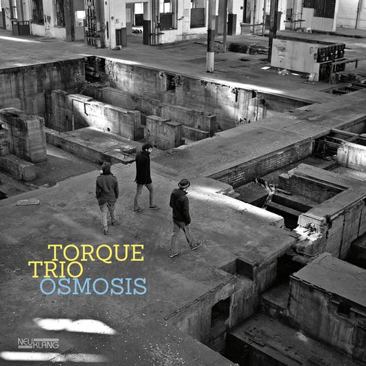Torque Trio - Osmosis