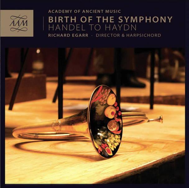 Die Academy Of Ancient Music zeigt auf Birth of a Symphony die Entwicklung der Symphony