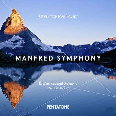 Peter Ilyich Tchaikovsky: Manfred Symphony – Russian National Orchester, Mikhail Pletnev