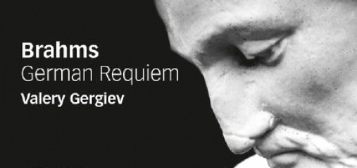 Brahms Deutsches Requiem - Valeri Gergiev, London Symphony Orchestra, London Symphony Chorus, Simon Hasley, Sally Matthews, Christopher Maltman