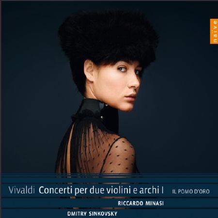 Minasi, Sinkovsky, Il Pomo d'Oro: Vivaldi Concerti per due Violini e Archi, Vol. 1