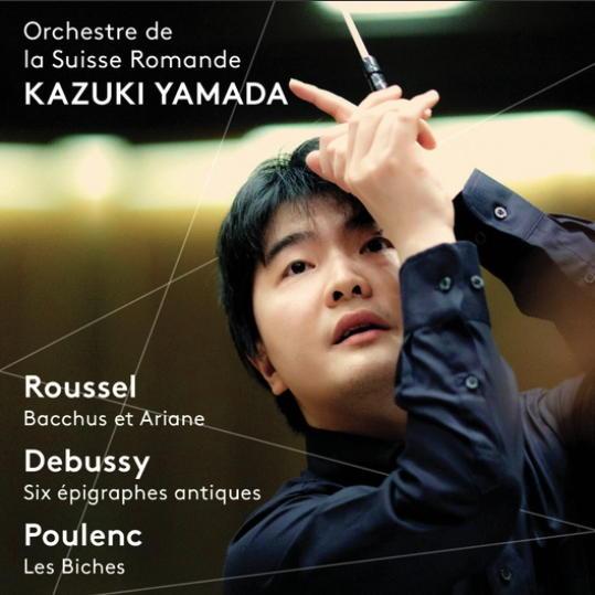 Schöner Klang, schön gespielt: Kazuki Yamada und Orchestre de la Suisse Romande - Roussel: Bacchus et Ariane - Debussy: 6 Épigraphes antiques - Poulenc: Les biches
