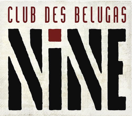 Club des Belugas - Nine (cover)