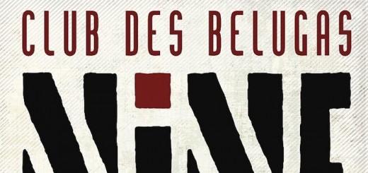 club_des_belugas_-_nine_teaser
