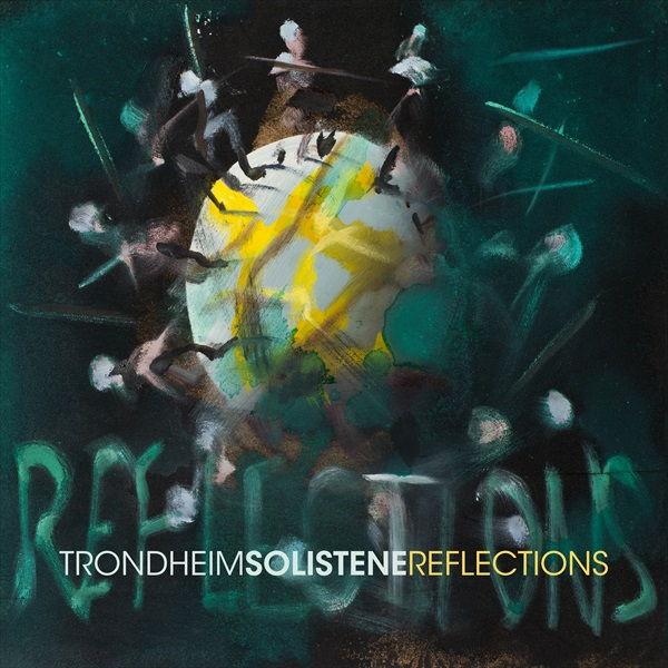 Reflections, dasneue Album der TrondheimSolistene, vereint Stücke von Benjamin Britten, Ralph Vaughan Williams und Igor Stravinsky