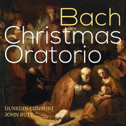 Pünktlich zum Fest legen die Dunedin Consort unter John Butt das Weihnachtsoratorium von Johann Sebastian Bach vor