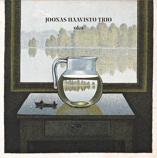 Oku ist das dritte Album des Joonas Haavisto Trios – und es ist durchaus ein Ohr wert