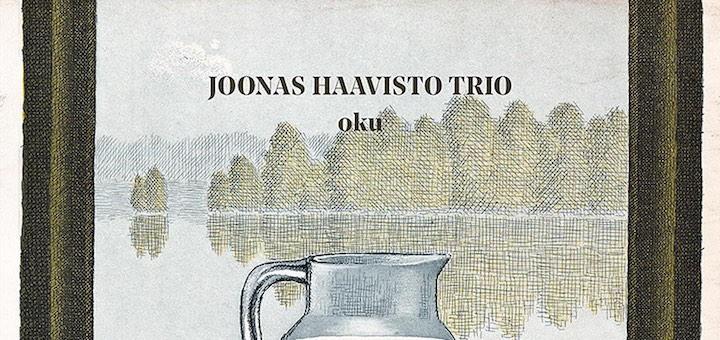 joonas haavisto - oku - jazzalbum mit charme