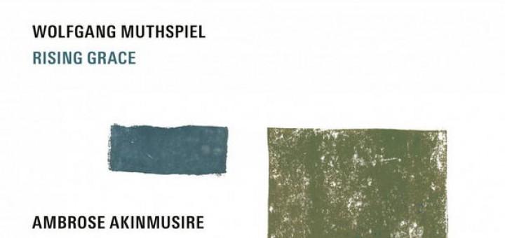 Rising Grace heißt das neue Album von Wolfgang Muthspiel