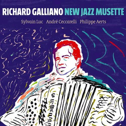 Macht gute Laune: Das neue Album New Jazz Musette von Richard Galliano ist ein echter Ohrenschmaus