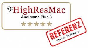Test High-Res Audio-Player Audirvana Plus 3 - Ergebnis: 5 Sterne und Referenz