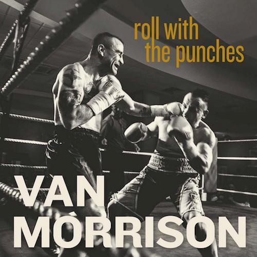 Noch ein Klassiker: Van Morrison liefert mit Roll With The Punches einen weiteren Klassiker für die Blues-Sammlung ab