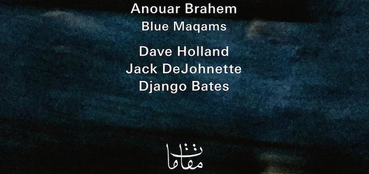 Anouar Brahem - Blue Maqams - Teaser