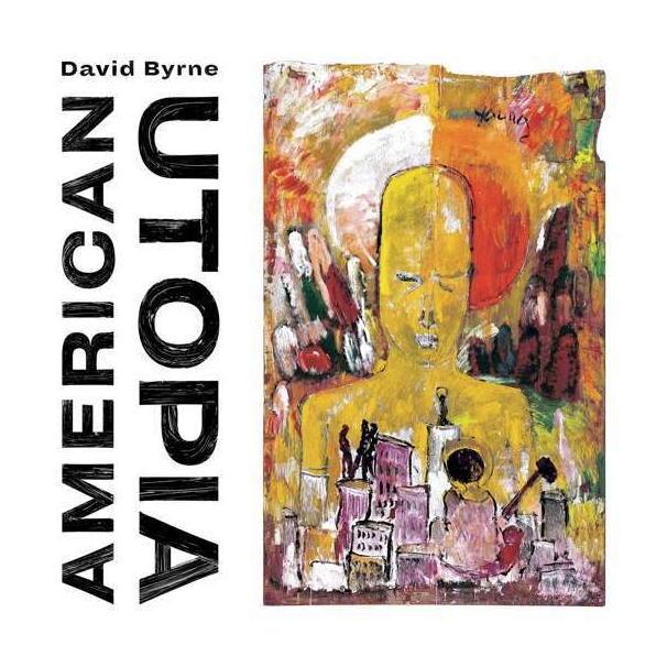 Spaßig: American Utopia, das neue Album von David Byrne