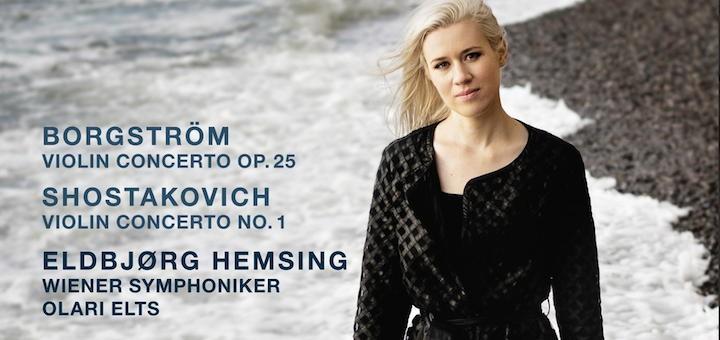 Eldbjørg Hemsing, Wiener Symphoniker & Olari Elts - Violinenkonzerte Borgström Shostakovich