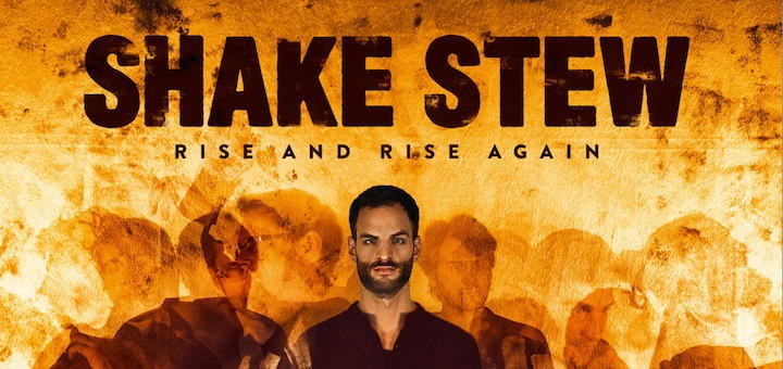 shake stew - rise and rise again