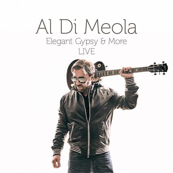 Besuch bei sich zu Hause: Al Di Meola – Elegant Gypsy & More LIVE