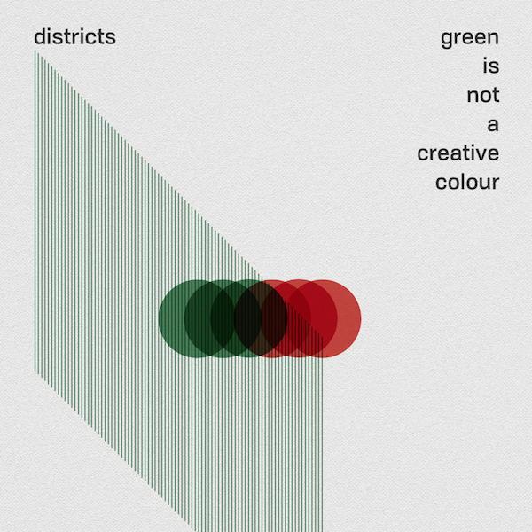 Das Album Green Is Not A Creative Colour der Band Districts ist ein nettes Spiel um den heiligen Gral des Jazz