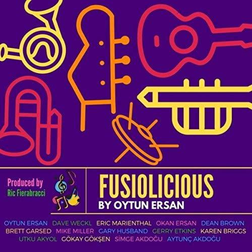 Coole Sache: Das Album Fusiolicious von Oytun Ersan versammelt tolle Musik und auch tolle Musiker - unter anderem Dave Weckl