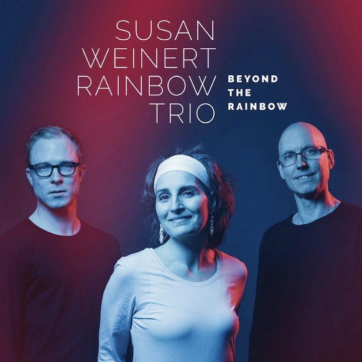 Beyond The Rainbow: Das neue Album des Susan Weinert Trios überzeugt durch vielfältige Musikalität