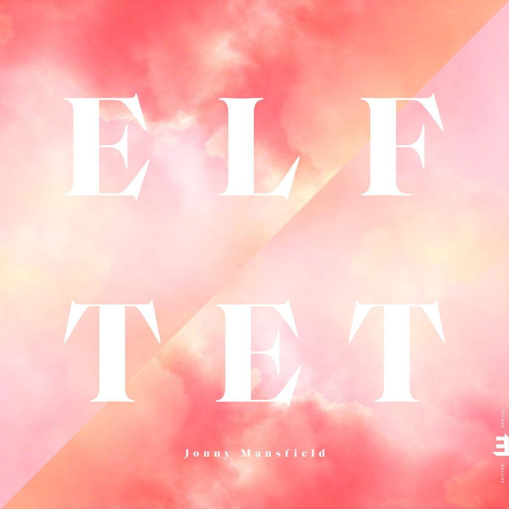 Das Jonny Mansfield Album Elftet ist ein abwechselungsreicher und schöne Spaß