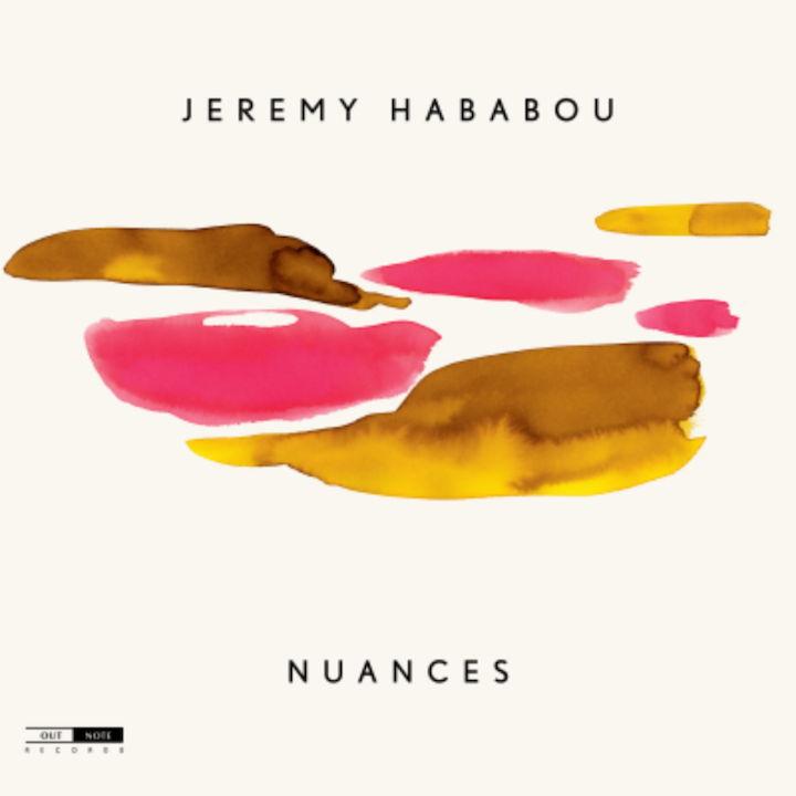 Melodisch und voller Charme ist das Album Nuances des französisch-israelischen Jazz-Pianisten Jeremy Hababou